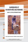 EMPREINTES ET INVENTIVITES DES FEMMES dans le développement rural, de A.-M GRANIE et H. GUETAT-BERNARD (sous la dir. de)
