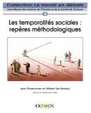 LES TEMPORALITES SOCIALES : repères méthodologiques, Jens THOEMMES  & Gilbert de TERSSAC (sous la dir. de)