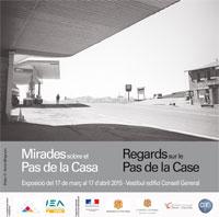 Art et Science : Exposition / Exposició «Regards sur le Pas de la Case, entre photographie et sociologie»