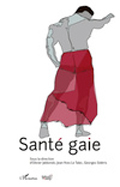 SANTÉ GAIE, Olivier Jablonski, Jean-Yves Le Talec et Georges Sideris (sous dir.)