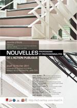 Journée d'étude «Nouvelles professions et nouvelles professionnalités de l'action publique» –  février 2011