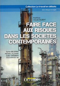 FAIRE FACE AUX RISQUES DANS LES SOCIÉTÉS CONTEMPORAINES