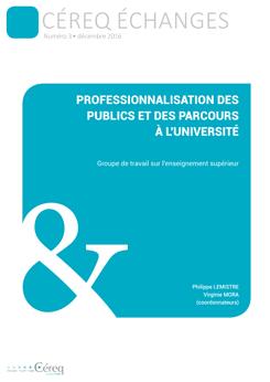 Céreq Echanges «Professionnalisation des publics et des parcours à l'université.»