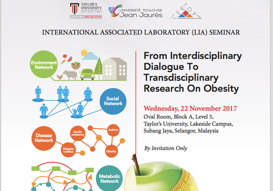 LIA Seminar: « From interdisciplinary dialogue to transdisciplinary research on obesity » November, 22, 2017 – Malaysia