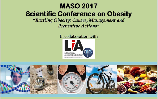 Conférence MASO-LIA : « Battling obesity : causes, Management and Preventive Actions » November, 20-21, 2017, Malaysia