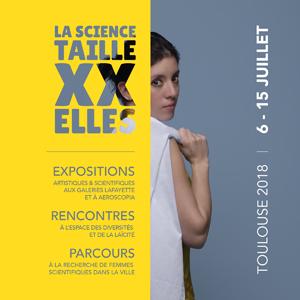 ESOF 2018 – «La science taille XX elles», Festival Science in the city, 6-15 juillet 2018