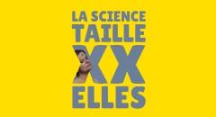 Exposition «La science taille XX elles»