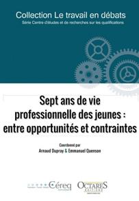 Ouvrage : «Sept ans de vie professionnelle des jeunes : entre opportunités et contraintes»