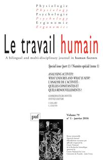Revue Le travail humain : «Analysing activity: what endures and what is new?» (coord.) Irène Gaillard et Christine Chauvin