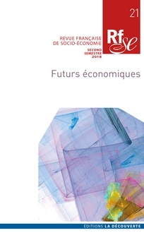 Numéro de revue : RFSE «Futurs économiques» (coord.) Roland Canu & Hélène Ducourant