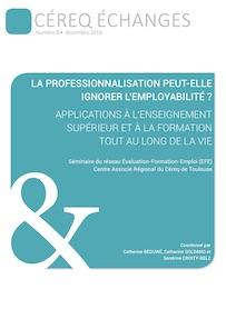 Céreq Echanges : «La professionnalisation peut-elle ignorer l'employabilité ?»
