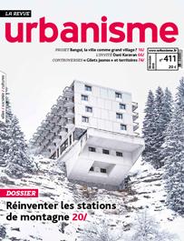 N° spécial : Revue Urbanisme – Dossier «Réinventer les stations de montagne»