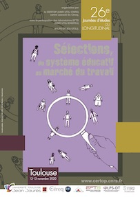 JDL 2020 Céreq «Sélections, du système éducatif au marché du travail» 12-13 novembre 2020 Toulouse