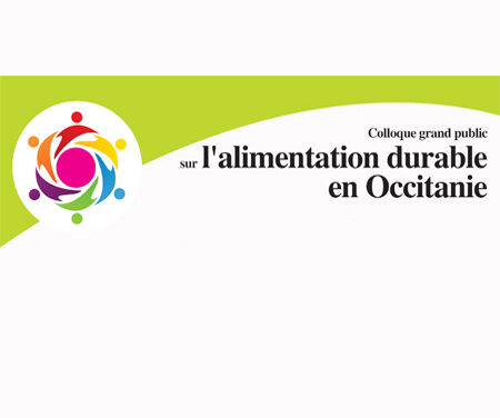 Colloque grand public sur l'alimentation durable en Occitanie – lundi 28 octobre 2019, Hôtel de région, Toulouse
