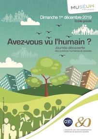 Journée-Avez-vous-vu-lhumain- SHS Museum-Toulouse 80 ans CNRS 2019