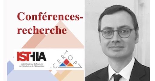 Conférences-recherche Isthia-Certop : «Tourism Studies» – Réécoutez la conférence de Bertrand Réau, vidéo en ligne