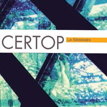 CERTOP Le Séminaire 2019-2020 Toulouse