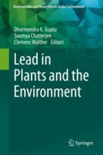 Chapitre : « Lead Pollution and Human Exposure: Forewarned is Forearmed, and the Question Now Becomes How to Respond to the Threat! » de Camille Dumat et al.